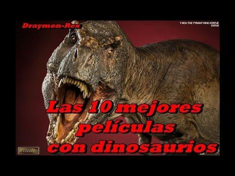 Las 10 mejores películas con Dinosaurios