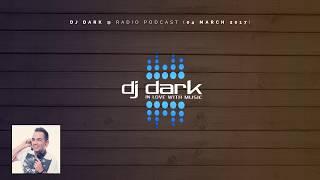 Dj Dark Radio Podcast ( 05 March ) image
