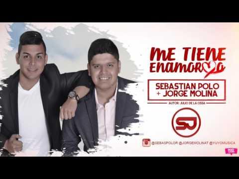 Me Tiene Enamorao - Sebastian Polo & Jorge Molina