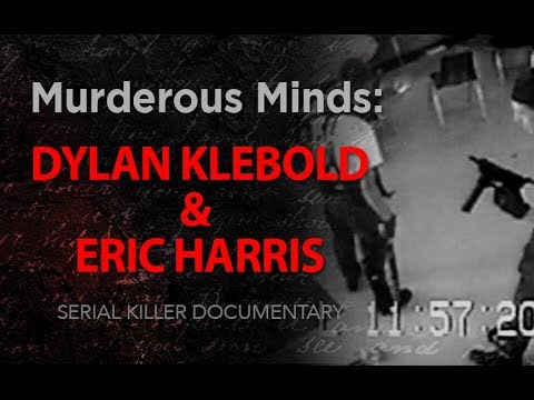 Murderous Minds: Dylan Klebold and Eric Harris