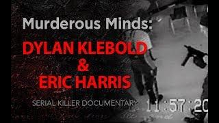 Murderous Minds: Dylan Klebold & Eric Harris | Columbine High School Shooting Documentary