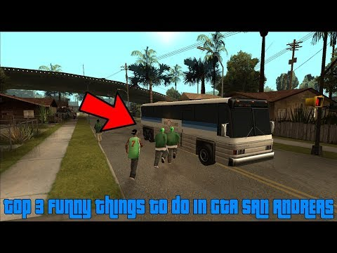 TOP 3 Funny things to do in GTA San Andreas!