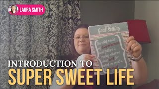 Introduction to Super Sweet Life Thumbnail