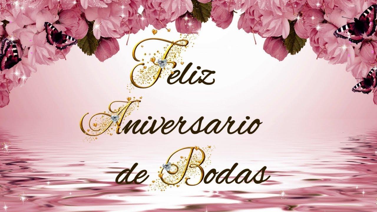 Palabras De Aniversario: FELIZ ANIVERSARIO DE BODAS AMOR 💍 💕