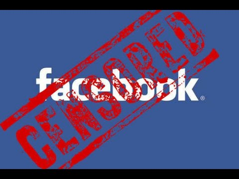 Facebook Censorship: What They're Not Telling You