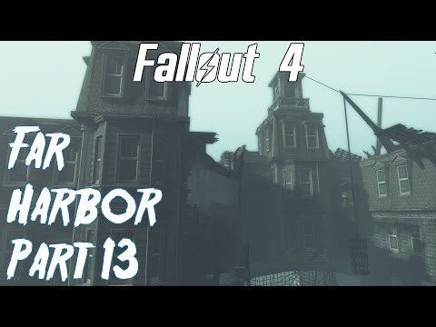 Fallout 4- Far Harbor Playthrough part 13- Harbor Grand Hotel