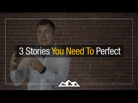 3 Stories You NEED To Perfect As An Entrepreneur | Dan Martell