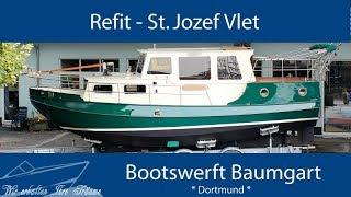 Refit einer St. Jozef Vlet