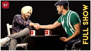 Soorma Movie Actor Diljit Dosanjh's Most Enthralling Full Exclusive Interview | Must Watch