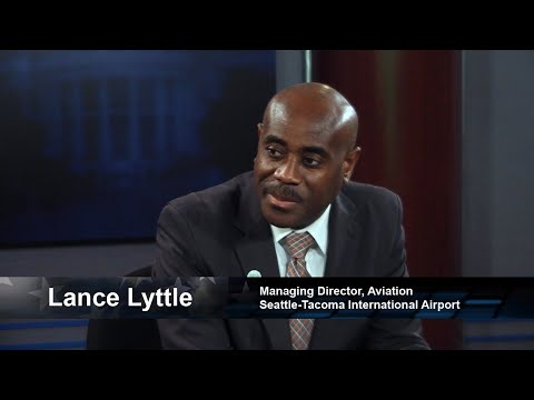 One on One with Lance Lyttle, Managing Director, Aviation, Seattle-Tacoma International Airport