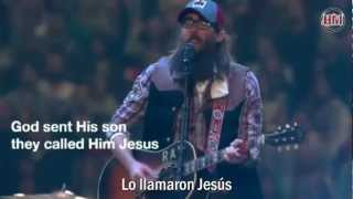 David Crowder - God Sent His Son Because He Lives  (subtitulado español)