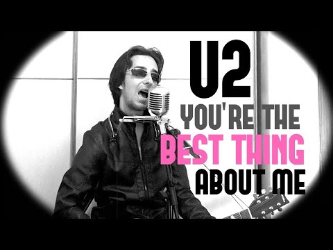 Baixar U2 - You're The Best Thing About Me (acoustic cover from SONGS OF EXPERIENCE)