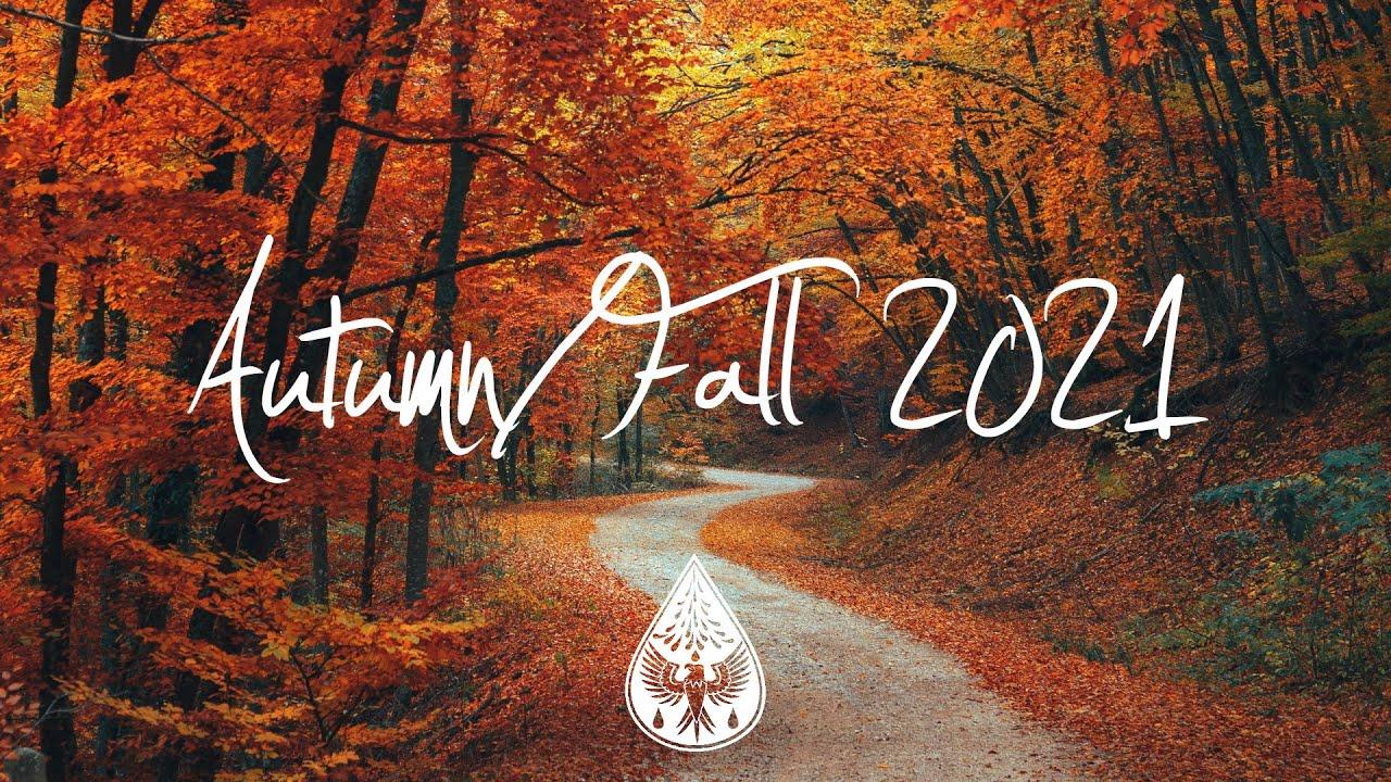 Download Indie/Indie-Folk Compilation - Autumn/Fall 2021 🍂 (1½-Hour Playlist)
