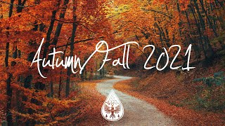 Indie/Indie-Folk Compilation - Autumn/Fall 2021 🍂 (1½-Hour Playlist)