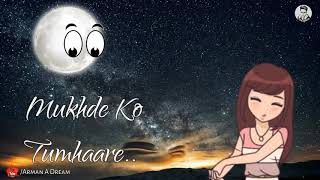 Bolo Na Kyun Yeh Chand Sitaare Takte hain yoon  Mukhde ko Tumhare..