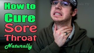 What Foods to Avoid & Eat To Cure A Sore Throat Naturally!