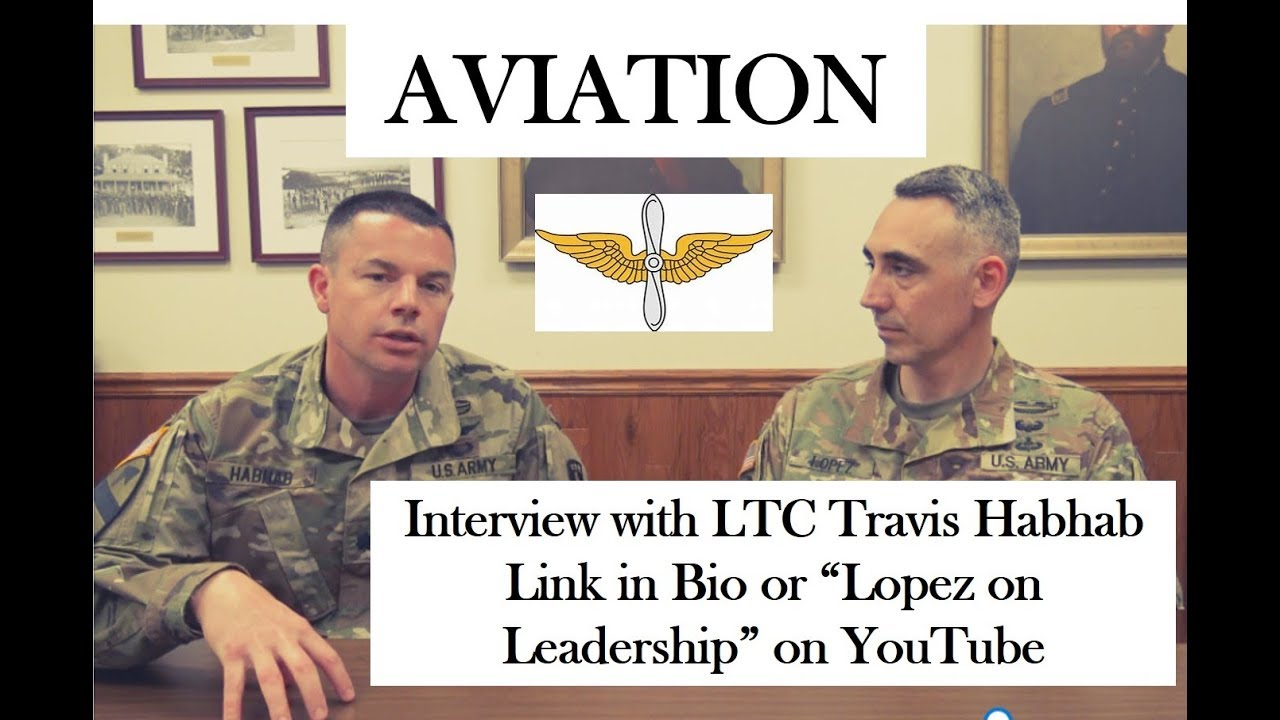 Leadership in Army Aviation. Interview with LTC Travis Habhab (#branchseries Episode 5)