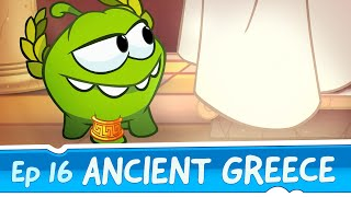 Om Nom Stories: Ancient Greece (Episode 16, Cut the Rope: Time Travel)