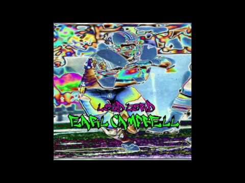 Loud Lord - Earl Campbell