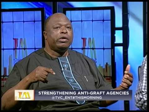 THIS MORNING  8Th OCT 2015 PART A   STRENGHTHENING ANTI-GRAFT AGENCIES