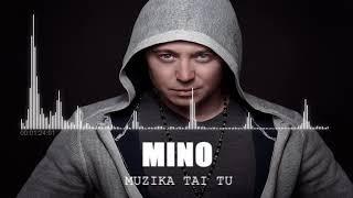 Mino - Muzika tai tu (official)