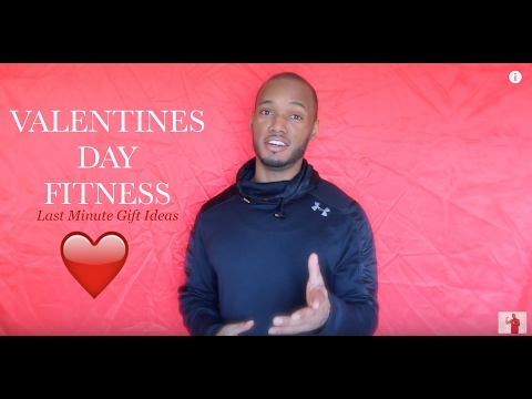 Valentines Day Fitness | Last Minute Gift Ideas