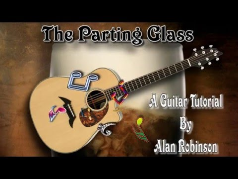 The Parting Glass - Irish Folk Song - Acoustic Guitar Lesson (easy)
