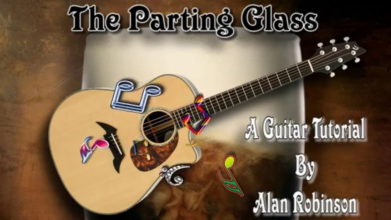 The Parting Glass Traditional Folk Song Acoustic Guitar Lesson