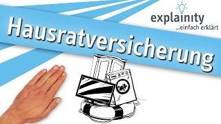 Die Hausratversicherung einfach erklärt (explainity® Erklärvideo)