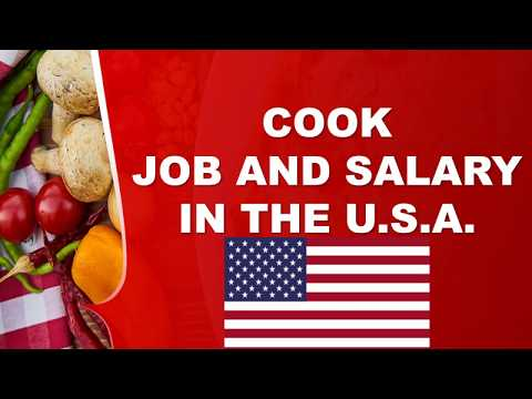 Cook Salary In The USA - Jobs And Wages In The United States