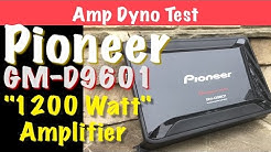 Pioneer GM-D9601 Budget 1200 Watt Amplifier Amp Dyno Test