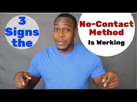 3 Signs The No-contact Method Is Working