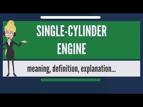 What is SINGLE-CYLINDER ENGINE? What does SINGLE-CYLINDER ENGINE mean?