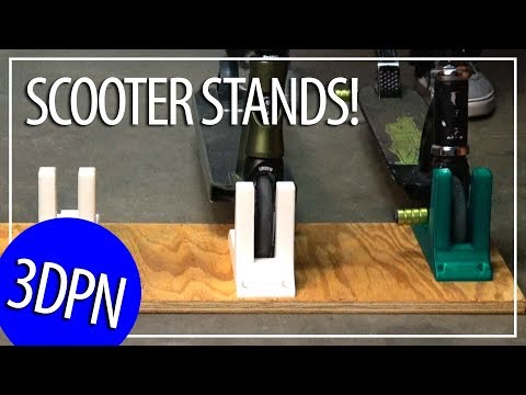 3D Printing Custom Scooter Stands