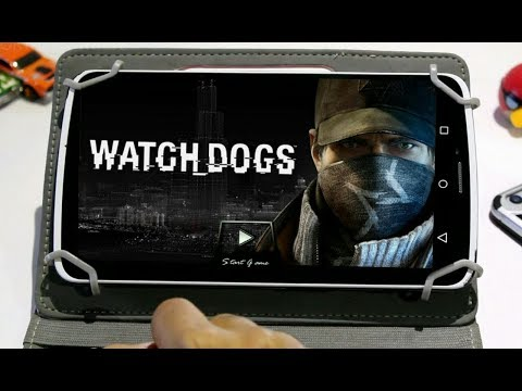 WATCH DOGS | ANDROID 100% WORKING | DOWNLOAD AND PLAY | 2018