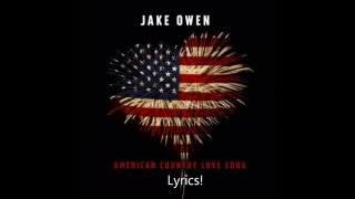 Jake Owen - American Country Love song lyrics