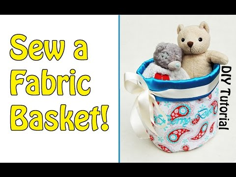 FABRIC BASKET TUTORIAL | DIY | Sewing for Beginners