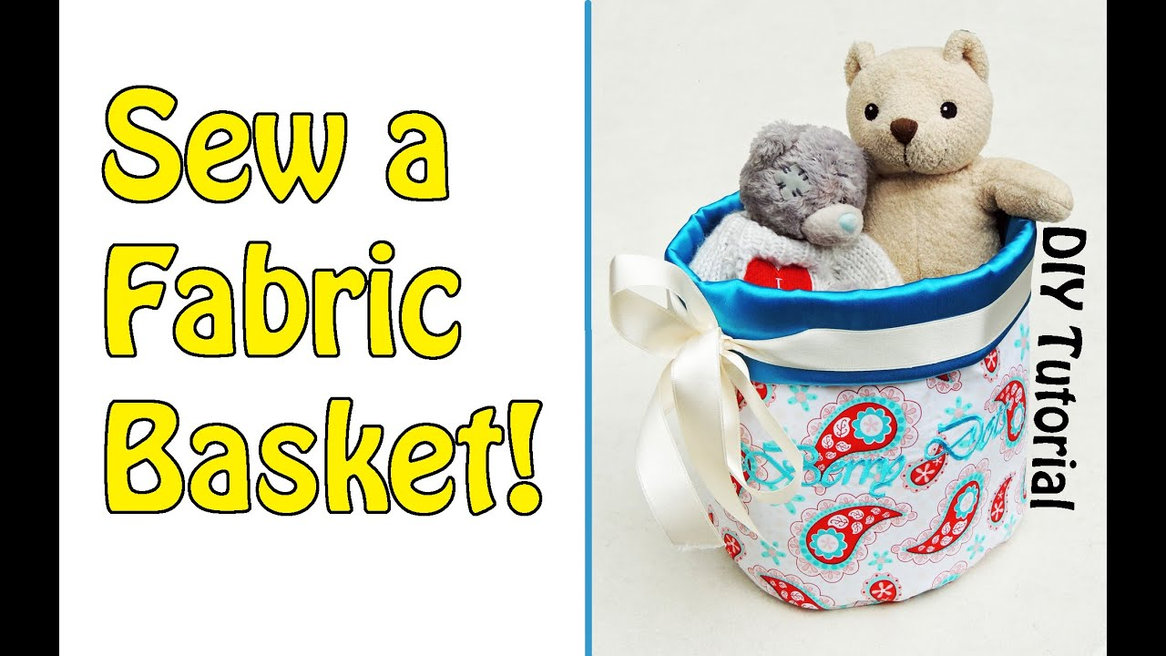 sc 1 st  YouTube & FABRIC BASKET TUTORIAL | DIY | Sewing for Beginners - YouTube