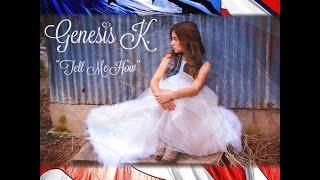"""""""Tell Me How"""" original song by Genesis Keren Nava;  Memorial Day Tribute"""