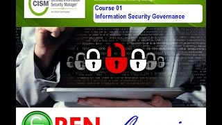 Certified Information Security Manager, CISM, Course 01, Information Security Governance,