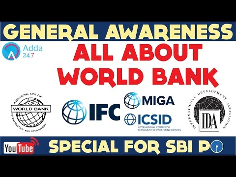 GENERAL AWARENESS - All About World Bank - IBRD, IDA, IFC,  - Online Coaching for SBI IBPS Bank PO