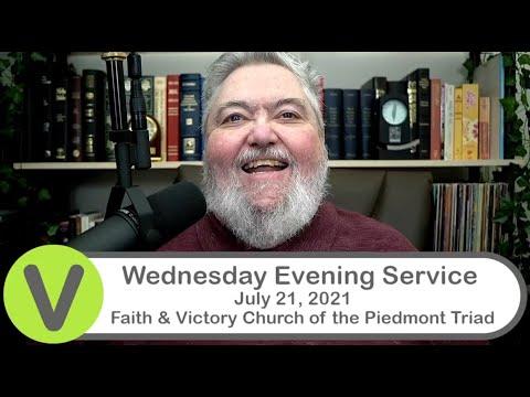 Wednesday Evening Service - 2021-Jul-21