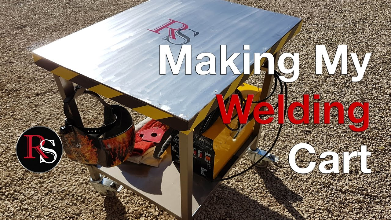 DIY - Making A Welding Cart - Welding Table - YouTube