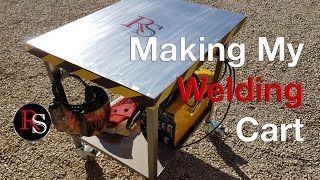 DIY - Making A Welding Cart - Welding Table