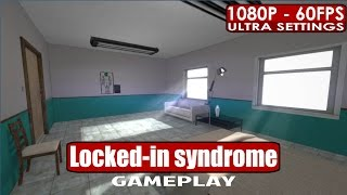 Locked in syndrom gameplay PC HD [1080p/60fps]