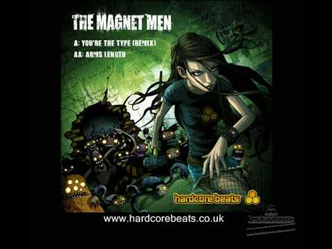 'You're The Type' - The Magnet Men - Hardcore Beats