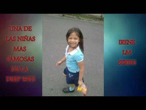 UNA De LAS NIÑAS Mas FAMOSAS De LA DEEP WEB (Irene LM Series) | El Rincón De Todo