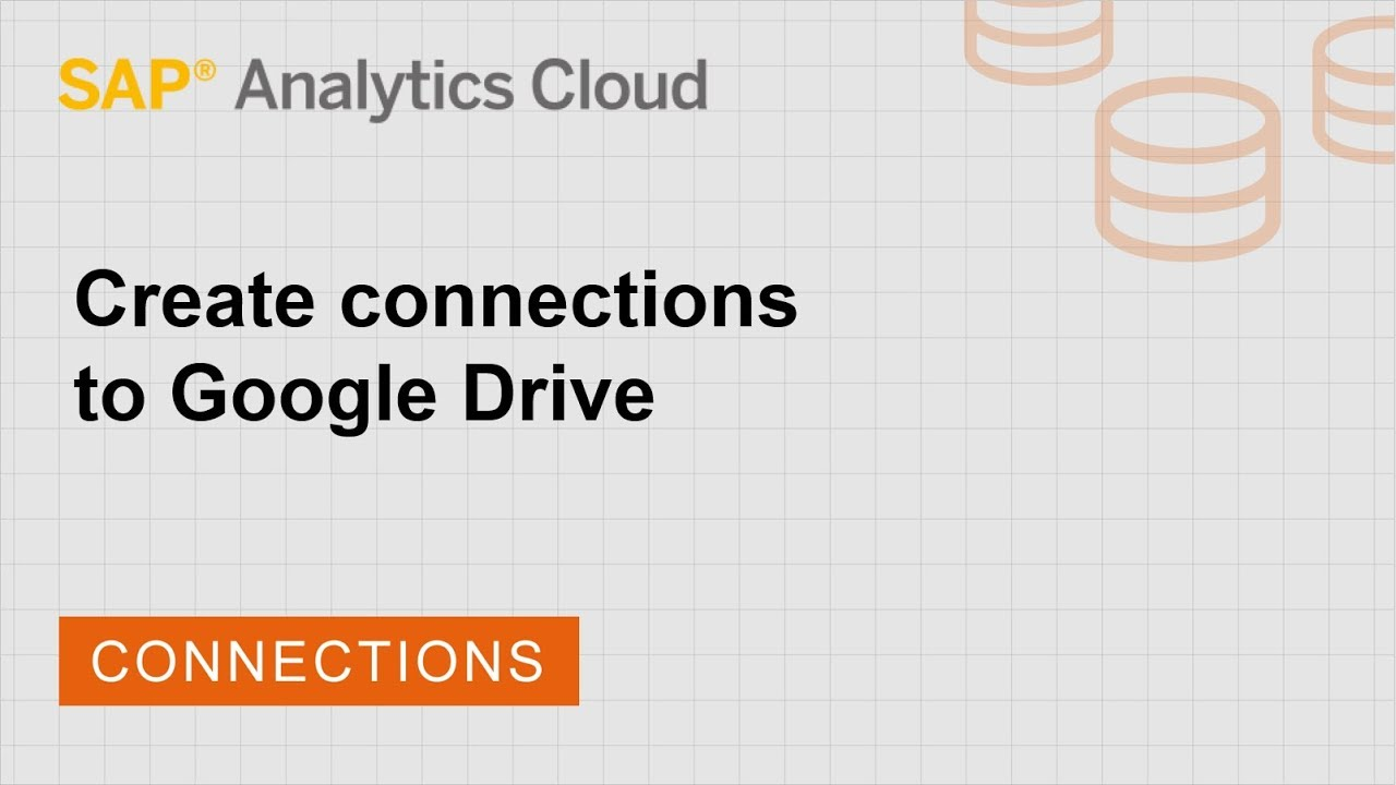 Create connections to Google Drive | SAP | SAP