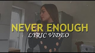 Never Enough - Connie Talbot cover (Lyric)