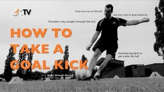 Goalkeeper Training - How to take a goal kick